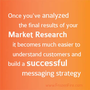Why_is_market_research_important_when_creating_a_messaging_strategy